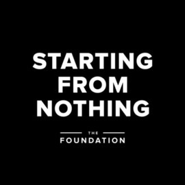 Starting from Nothing (The Foundation)
