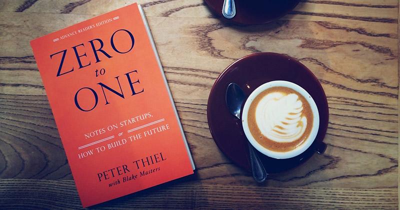 """20 най-важни урока от книгата """"Zero to One"""" на Питър Тийл"""